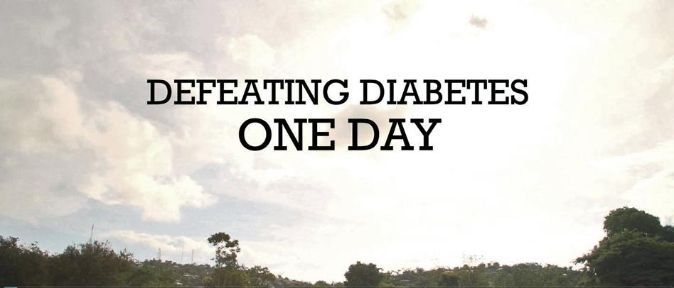 Defeating Diabetes - One Day